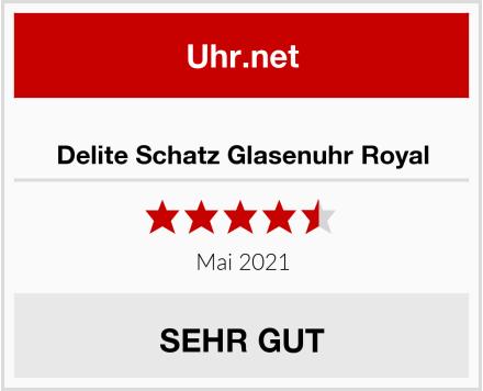 Delite Schatz Glasenuhr Royal Test