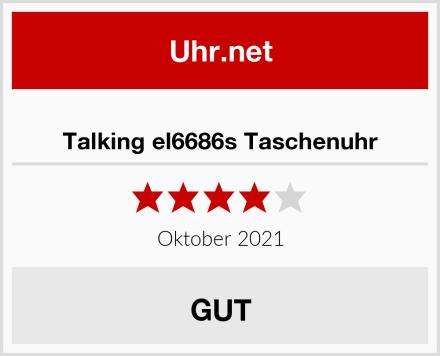 Talking el6686s Taschenuhr Test