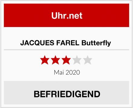 No Name JACQUES FAREL Butterfly  Test