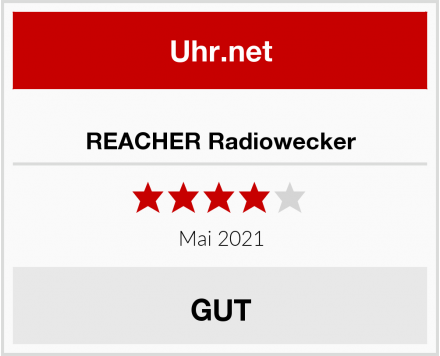 REACHER Radiowecker Test